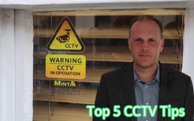 CCTV: Top 5 Tips