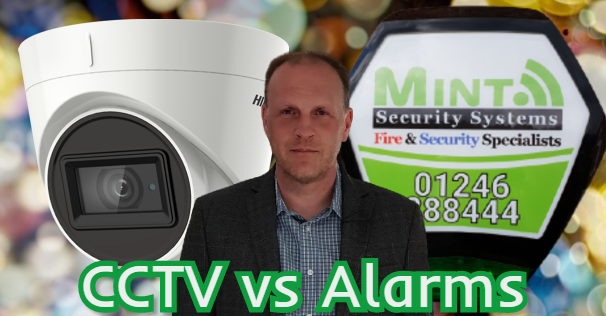 CCTV vs Alarms