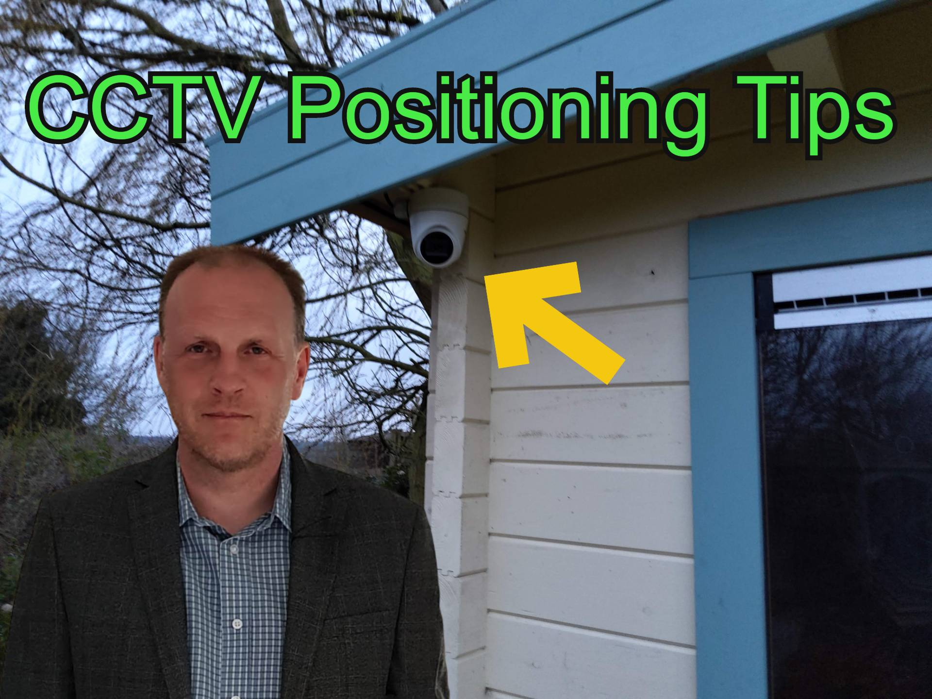 CCTV Positioning Tips